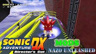 getlinkyoutube.com-Sonic Adventure DX Mods: Nazo Unleashed