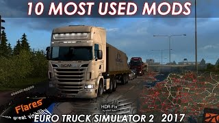 10 Must Have Modifications for Euro Truck Simulator 2 | 2017