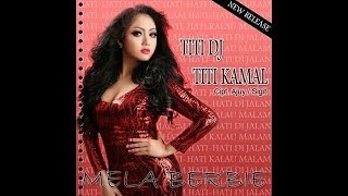 TITI DJ TITI KAMAL - MELA BARBIE karaoke dangdut (Tanpa vokal) cover