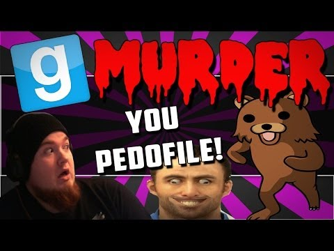 Gmod Murder Funny Moments - YOU PEDOFILE!