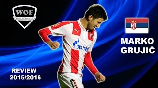 getlinkyoutube.com-MARKO GRUJIC | Red Star | Goals, Skills, Assists | 2015/2016  (HD)