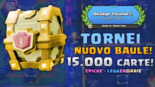 getlinkyoutube.com-TORNEI con PREMI : NUOVO BAULE Torneo, 15.000 CARTE!! - Nuova Serie Tornei (UPDATE)
