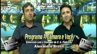 Programa A Câmara e Você-Entrevista Vereador Alexandre Brasil