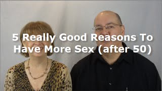getlinkyoutube.com-Sex Tips For Women Over 50: 5 Really Good Reasons To Have More Sex