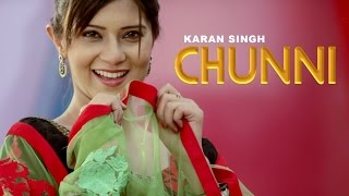 getlinkyoutube.com-CHUNNI - Full Video || Karan Singh || Panj-aab Records || Latest Punjabi Song 2016