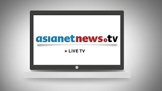 Asianet News Live TV | Live Malayalam News Channel
