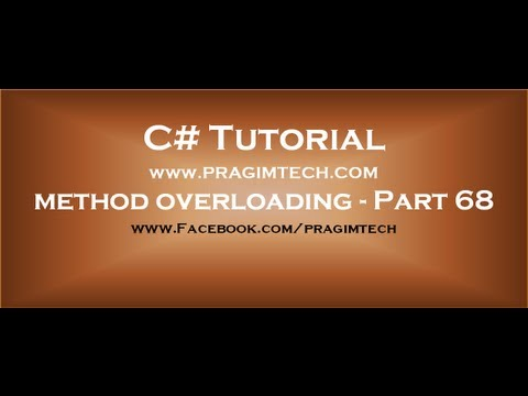Part 68  Making method parameters optional using method overloading