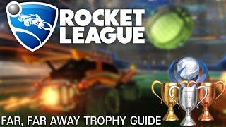 getlinkyoutube.com-Rocket League Far, far away... Trophy Guide!