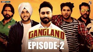 Gangland in Motherland | Episode 2 - Sultan | Punjabi Web Series | Geet MP3