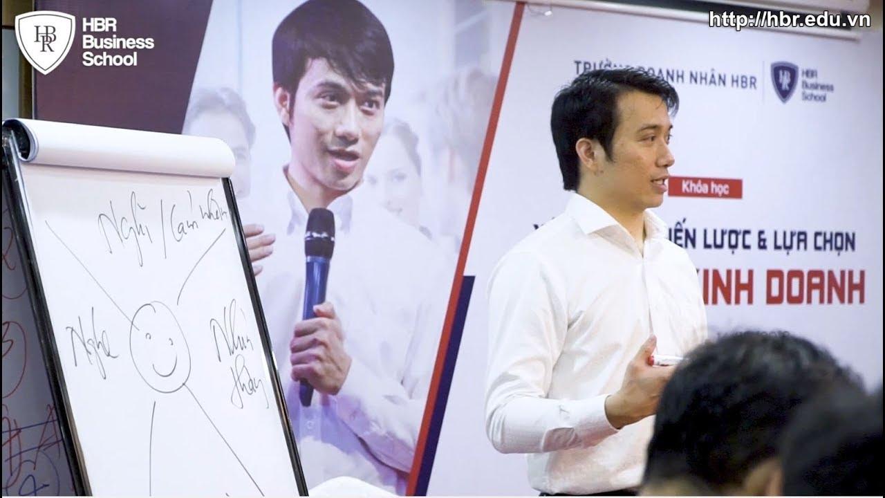 Trường doanh nhân HBR - Xây dựng chiến lược công ty & mô hình kinh doanh - Tony Dzung