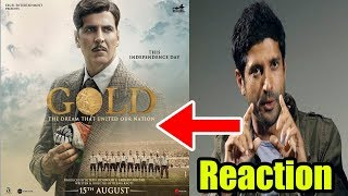 Farhan Akhtar ने क्या कहा ? | Gold Movie Reaction Bollywood | Poster Related