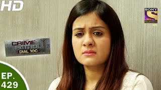 Crime Patrol Dial 100 - क्राइम पेट्रोल - Ep 429 - Chanakyapuri Murder Case,New Delhi - 6th Apr, 2017