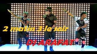 getlinkyoutube.com-DJ ARAFAT 2 matin 3 le soir ( Clip Officiel )