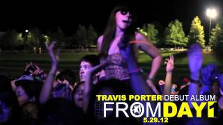 Travis Porter - #FromDay1 Vlog (3 Days Left)