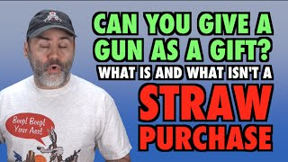 getlinkyoutube.com-What is a Straw Purchase? (Can you gift a gun?)