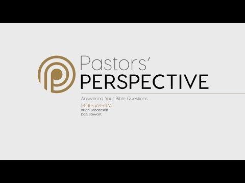 Pastor's Perspective - 5/24/2017