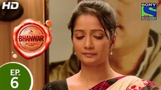Bhanwar - भंवर - Episode 6 - 25th January 2015