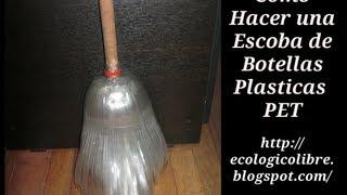 getlinkyoutube.com-Reciclaje de Botellas Plasticas PET, Manualidades: Escoba.