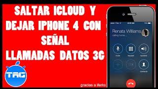 getlinkyoutube.com-Como saltar ICLOUD  y Dejarlo con  SEÑAL   LLAMADAS 3G    Iphone 4   JUNIO 2015  
