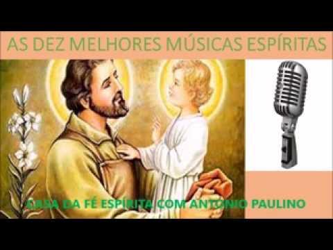 AS DEZ MELHORES MUSICAS ESPI�RITAS