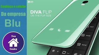 BLU Diva ,bonito e estiloso,para quem nao gosta de Smartphone.