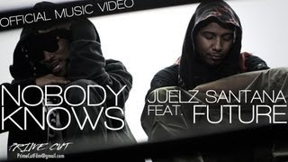 Juelz Santana - Nobody Knows (ft. Future)