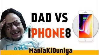 Mania Ki Duniya-Middle Klass Launda- Iphone8 Conversation With Dad