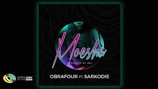 Obrafour - Moesha [Feat.  Sarkodie] (Official Audio)