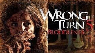 Wrong Turn 5 Bloodlines Trailer Movie