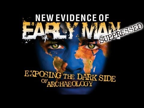 Forbidden Archeology: SUPPRESSED New Evidence of Early Man - FREE Movie