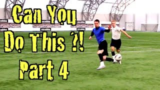 getlinkyoutube.com-Learn FOUR Amazing Football Skills!  CAN YOU DO THIS Part 4??!! | F2Freestylers