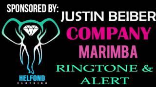 Justin Beiber Company Marimba Remix Ringtone and Alert