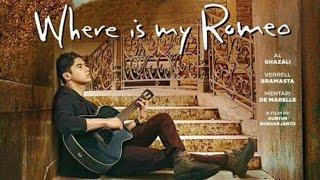 getlinkyoutube.com-Trailer Film: Where is My Romeo -- Al Ghazali, Mentari De Marelle