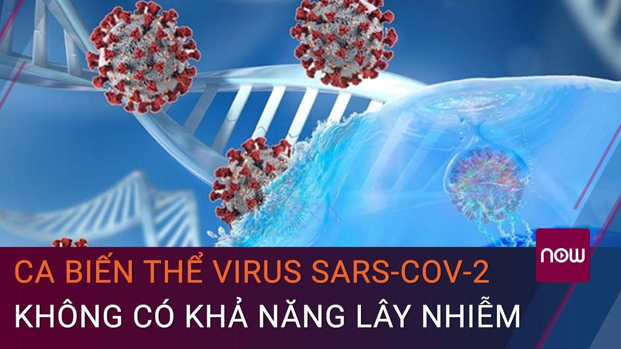 Ca nhiễm biến thể mới SARS-CoV-2 tại Việt Nam không có khả năng lây nhiễm cộng đồng | VTC Now