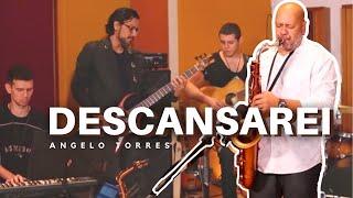 DESCANSAREI (Still) - Angelo Torres width=