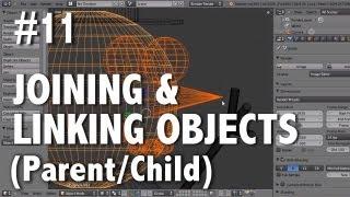 getlinkyoutube.com-Blender 2.6 Tutorial 11 - Joining & Linking (Parent/Child)