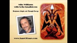 getlinkyoutube.com-Sage of Quay - Mike Williams w/Sofia Smallstorm - Baphomet, Sigils & Thought Energy (Dec 2015)