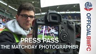 PRESS PASS | The matchday photographer