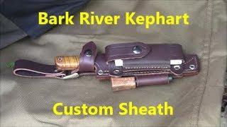 Bushcraft Knife - Bark River Kephart and Custom Leather Sheath