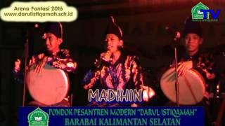 getlinkyoutube.com-MADIHIN - ARENA FANTASI 2016  DARUL ISTIQAMAH