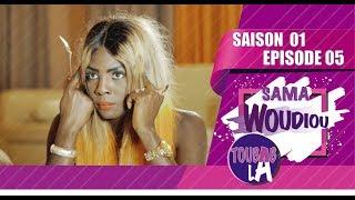 Sama Woudiou Toubab La - Episode 05 [Saison 01] - VOSTFR