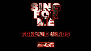 Freddie Gibbs - Sing For Me