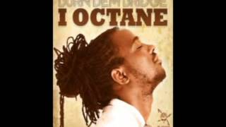 I-Octane - Stay Above Crime