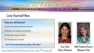 getlinkyoutube.com-Love Yourself Now featuring Dr. Margaret Paul