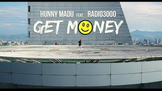Hunny Madu & Radio3000 - Get Money