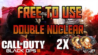 getlinkyoutube.com-FREE TO USE BO3 DOUBLE NUCLEAR Gameplay W/ WEEVIL