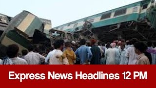Express News Headlines 12 PM - 6 January 2017