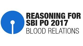 getlinkyoutube.com-Reasoning for SBI PO 2017: Blood Relations [SBI PO, SBI PO Prelims 2017]