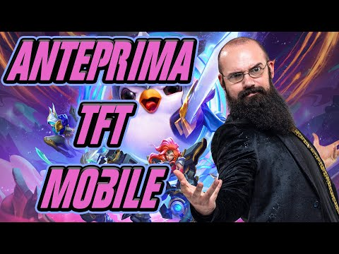 Anteprima TFT Mobile + Mech Infiltrator Highlight