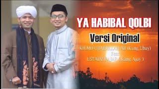 ya habibal qolbi - md ubaidillah & Fajar (orginal Version)